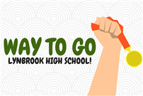Way to Go Lynbrook High School!
